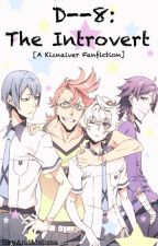 D--8: The Introvert [A Kiznaiver Fanfiction] by SkyAndMelissa