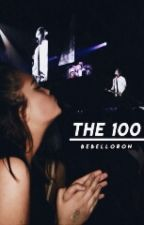 The 100. by BebeLloron