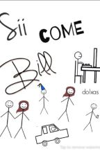 Sii come Bill(#Wattys2016) by dolxas