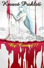 Krvavé Prokletí (Diabolik Lovers FF) by Ruuna777