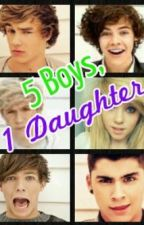 5 Boys, 1 Daughter *COMING SOON* by IsabellaKass