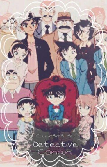 ~ Curiosità su Detective Conan ~