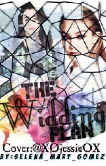 The Widding Plan  |Z.M|