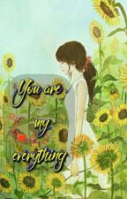 { SONG TỬ HAREM } You are my everything  by Yamist_CIEL_WAB