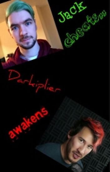 Jack Cheats, Darkiplier Awakens (Jacksepticeye x Mark/Darkiplier)