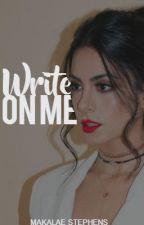 ~Write On Me*Nathaniel Buzolic*~ by MakalaeStephens