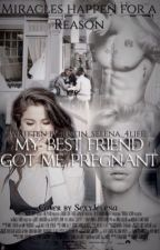 """My Best Friend Got Me Pregnant?""{ Jelena } [Under reconstruction / re-read it] by sellyonjerry"