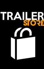 Trailer Store [CLOSE] by LeStickman