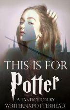 I Need You, Harry Potter [SLOW UPDATES] by WriterNxPotterHead