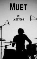 Muet by Jazzydou