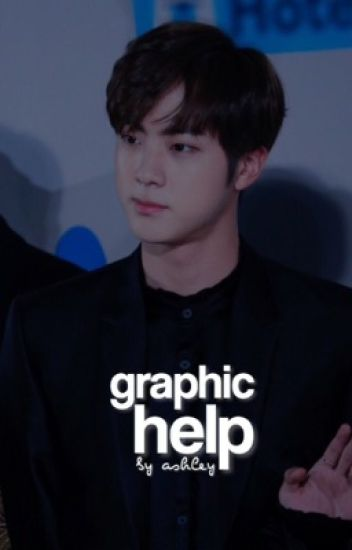 Graphic Help ✦