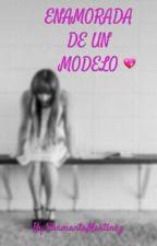 Enamorada De Un Modelo by Soy_Pandicornio_Loco