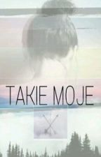 Takie moje by HOPE_is_for_child