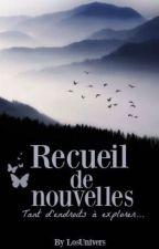 Recueil de nouvelles by LosUnivers
