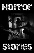 Horror Stories by lovinStars