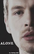 Alone || Klaus Mikaelson by flaming_raisin