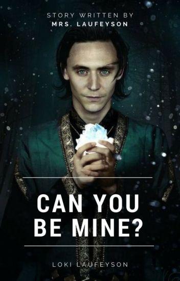 Can You Be Mine? ( Loki Laufeyson ) [ W TRAKCIE POPRAWY]