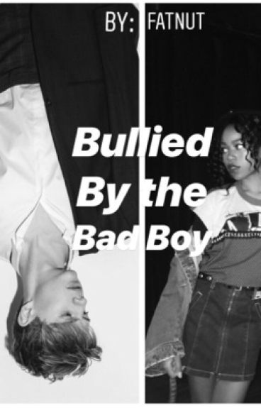 Bullied by the bad boy (Chenry)