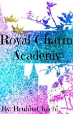 Royal Charm Academy by BruhitsChachi