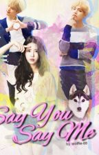 Say You_Say Me by wolfie-88