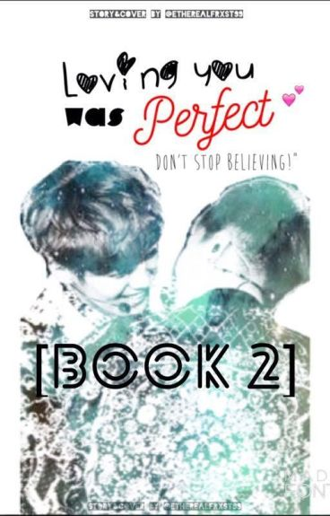 Loving you was perfect [BOOK 2] [XIUHAN FF]