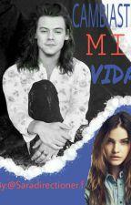 Cambiaste Mi Vida ( Harry Styles Y Tu Terminada) by Saradirectioner97
