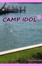 Camp Idol by RayRomCom