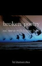 broken poetry  by lixsxamrtns