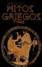 Mitos Griegos Y Más  by UnPulpo