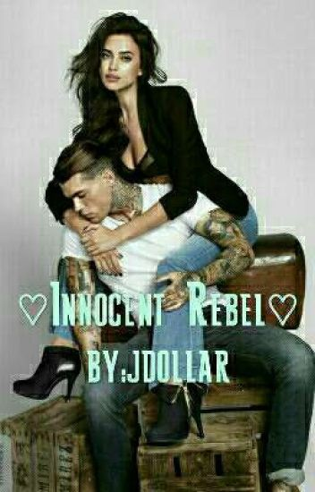 ❤ Innocent Rebel ❤