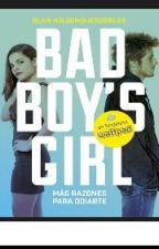 Bad boy's Girl (Mas Razones Para Odiarte) by rosajd_