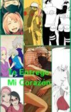 Te Entrego Mi Corazón by Sakuritahatake98