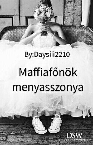 A Maffiafőnök Menyaszonya