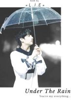 Under The Rain ♥ by FangirlLIE