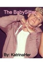 The Babysitter! (With 1D and 5SOS) by KatrinaHer