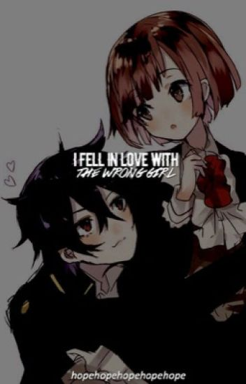 I fell in love with the Wrong Girl [Yandere X Reader]