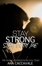 Stay Strong, Stay With Me by favyoungbitch