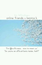 online friends » kenma k. [zawieszone]  by b0cchanx