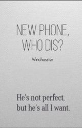 New Phone, Who Dis? ⌲ Argent by winchasster