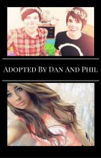 Adopted by Dan and Phil by _SierraxAnn_