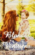 Blondes Vénitiens [TERMINÉE] by AimelyneOBrien