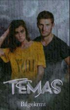 TEMAS by Bilgekrmt