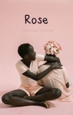 Rose by Lectrice-Fantome