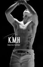 +18 KISS ME HARDER by pathatich