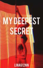 My Deepest Secret by lina612nn