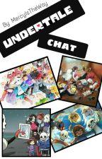 • Undertale Chat • by MercyIsTheWay