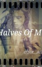 Halves of Me (boyxboy) by Hsin_acki