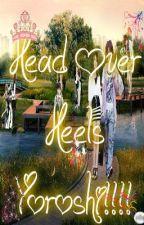 Head Over Heels Yoroshi!!!! by JAMizTeriouS