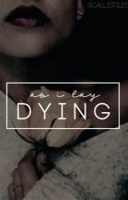 AS I LAY DYING ⌲ MCCALL by scallistiles