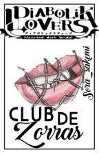 ||Diabolik Lovers|| Club De Zorras.  by _NxRx_